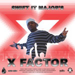 Swift It Major - X Factor CD [Fas Fwd]