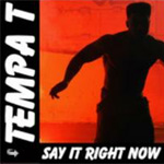 """Tempa T - Say it Right Now (H.O.T.Box Official Remix) 12"""" [Downing St. Records]"""