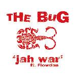 The Bug - Jah War CD [Ninja Tune]