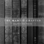The Mantis Chapter - Graveyard Poets EP [Prophet and Sound]