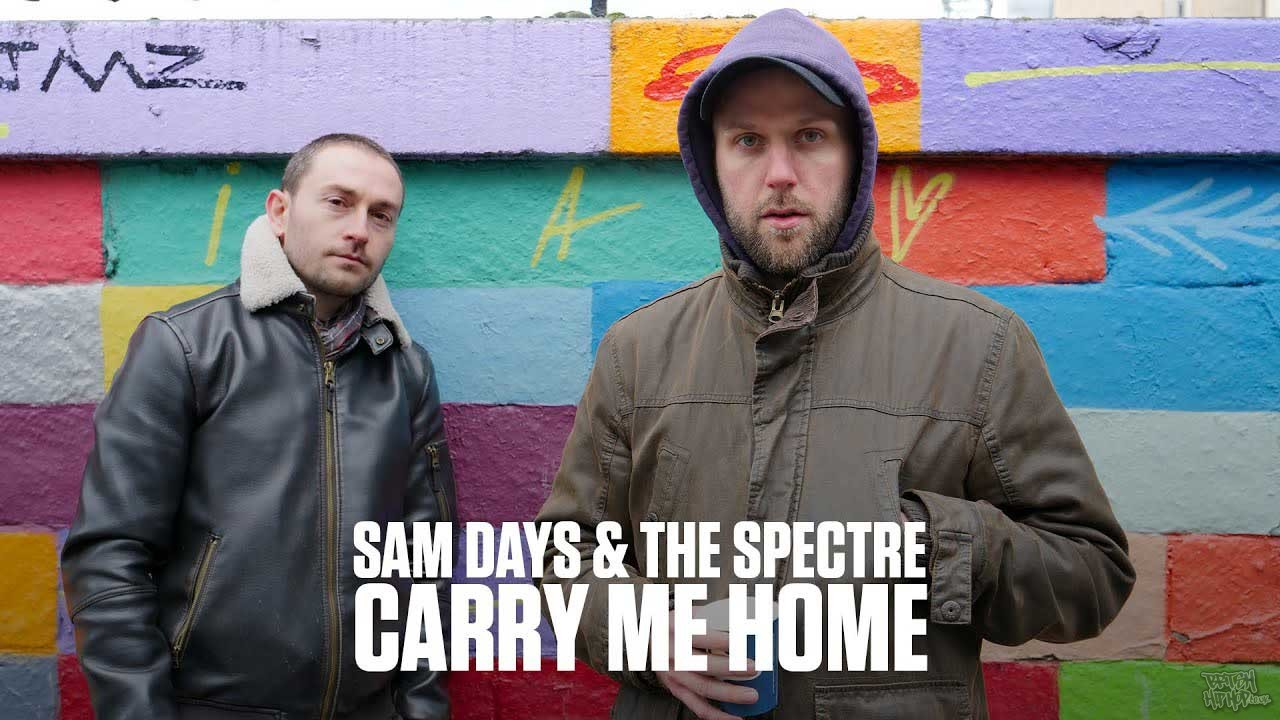 The Spectre and Sam Days - Carry Me Home