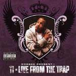 Korgee Presents T.I. - Live From The Trap CD [Trap Muzik]