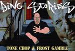 Tone Chop x Frost Gamble - Bing Stories [Video]