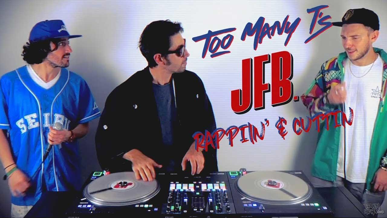 Too Many T's X JFB - Rappin' and Cuttin'
