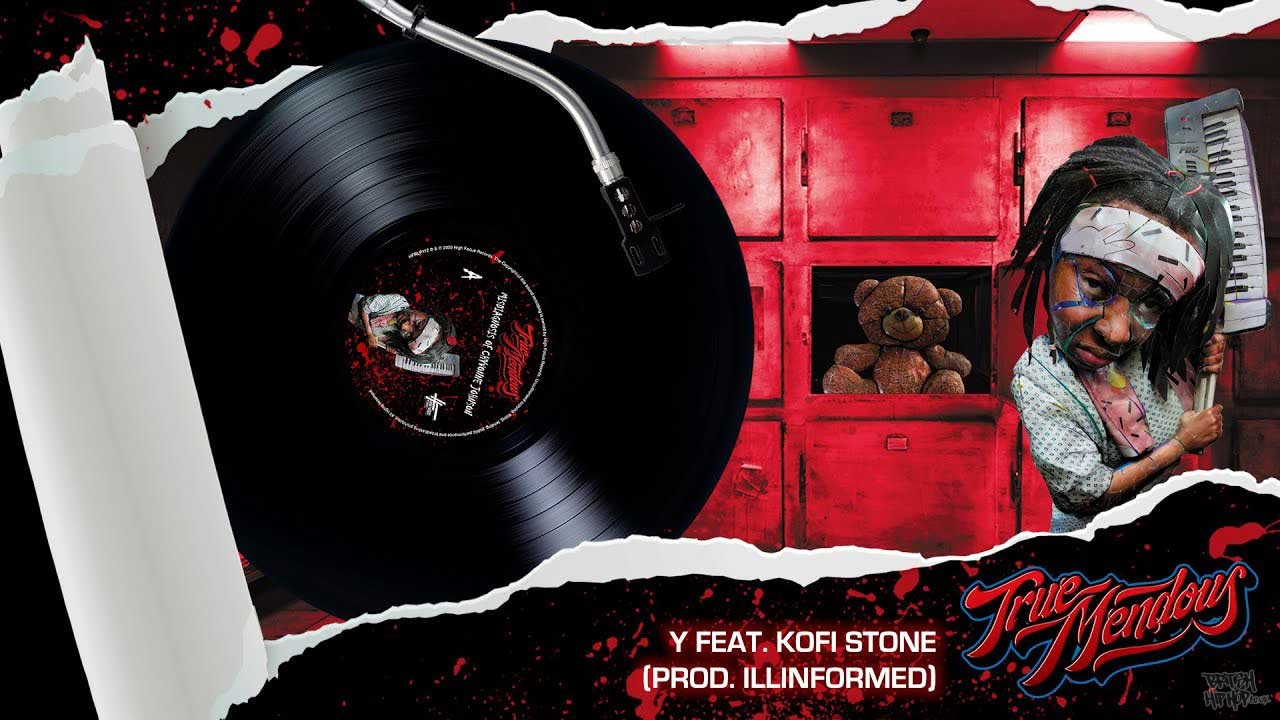 TrueMendous - Y Feat. Kofi Stone