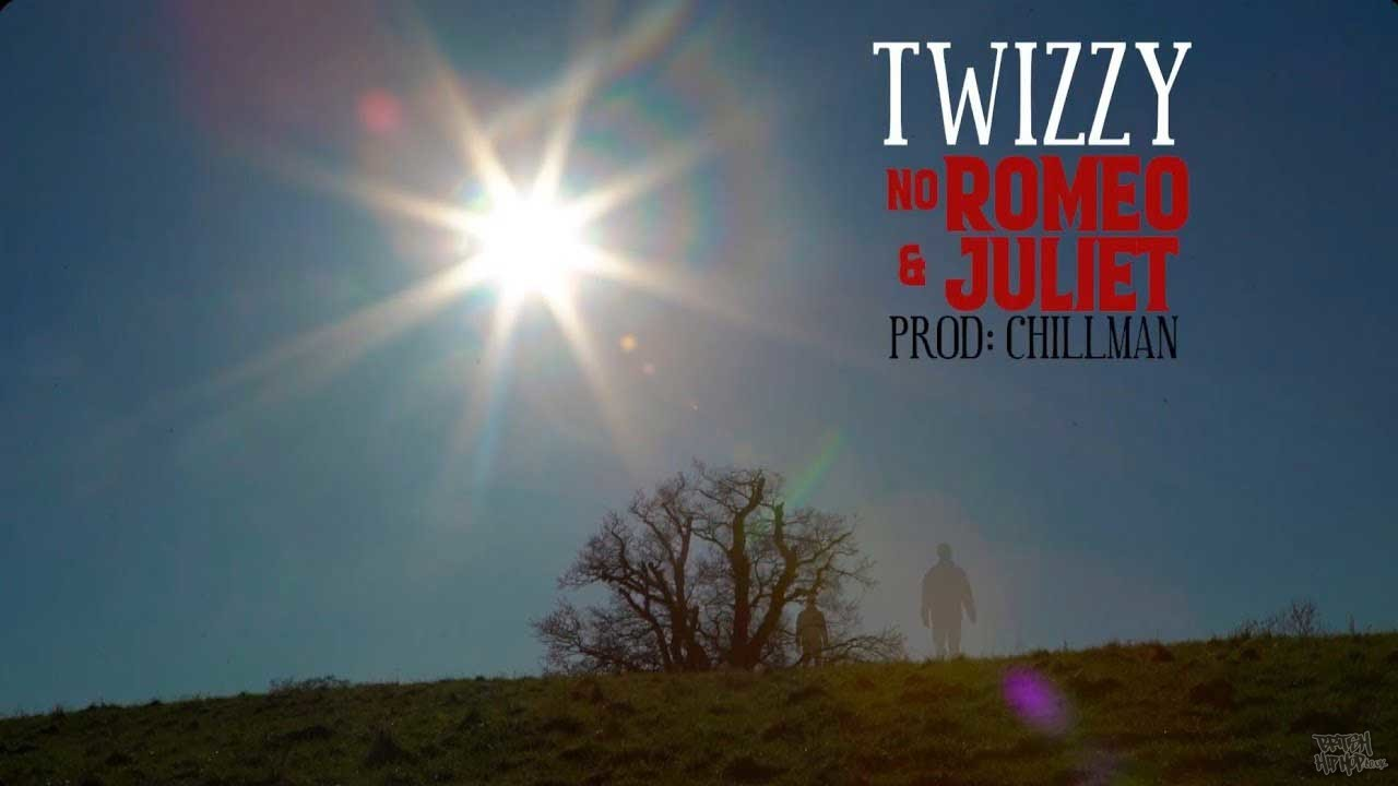 Twizzy - No Romeo and Juliet