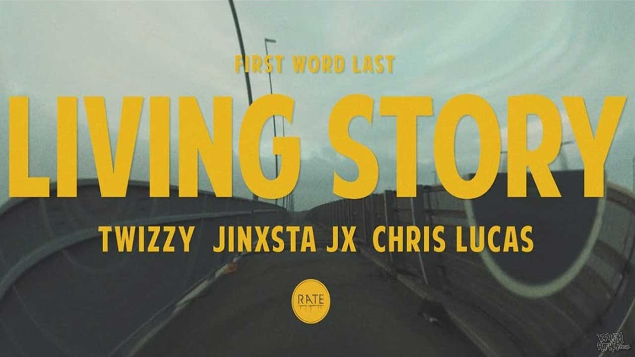 Twizzy and Jinxsta JX - Living Story