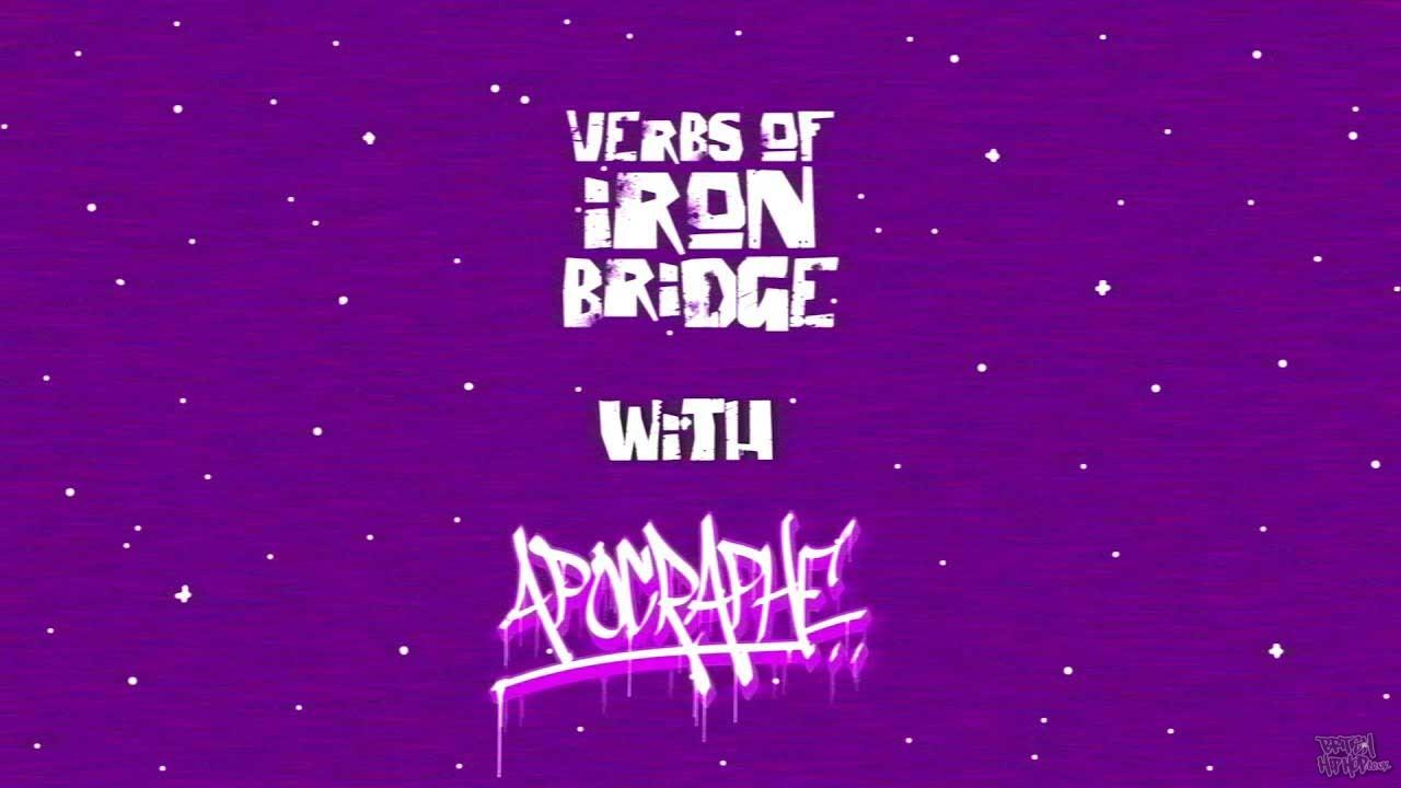 Verbs of Iron Bridge ft. Apocraphe and Clover Ray - Root