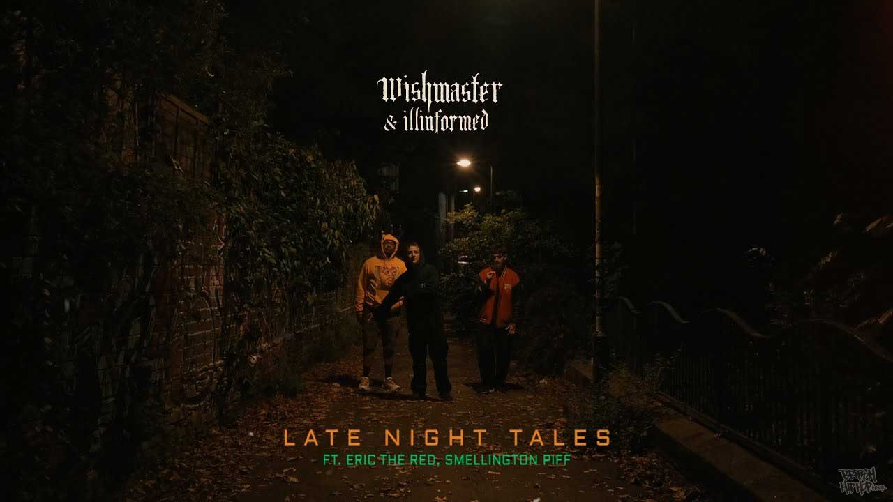 Wish Master X Illinformed ft. Smellington Piff and Eric Da Red - Late Night Tales