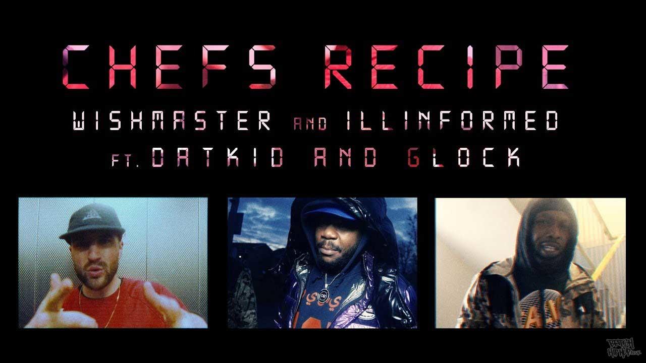 Wish Master X Illinformed ft. Datkid and Gaza Glock - Chefs Recipe