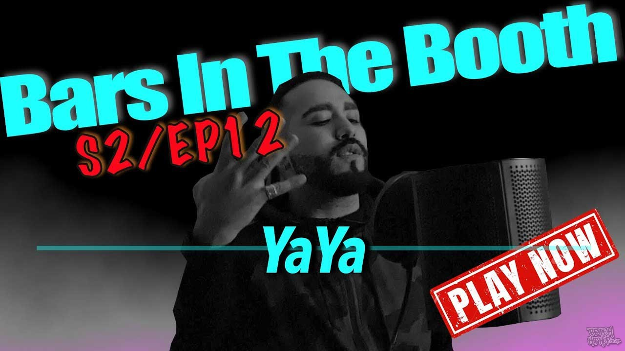 YaYa - Bars In The Booth
