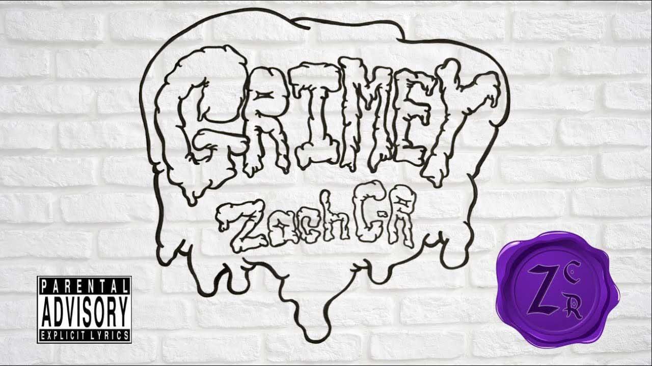 Zach C-R - Grimey